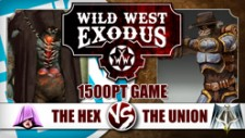 Let's Play: Wild West Exodus – 1500pt Tournament Standard Game