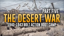 The Desert War: Bolt Action Boot Camp Preparation // Part Five: Endgame
