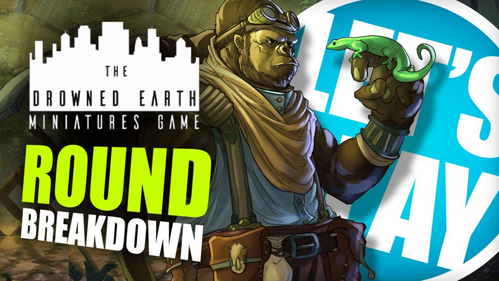 Let's Play: Drowned Earth - Round Breakdown