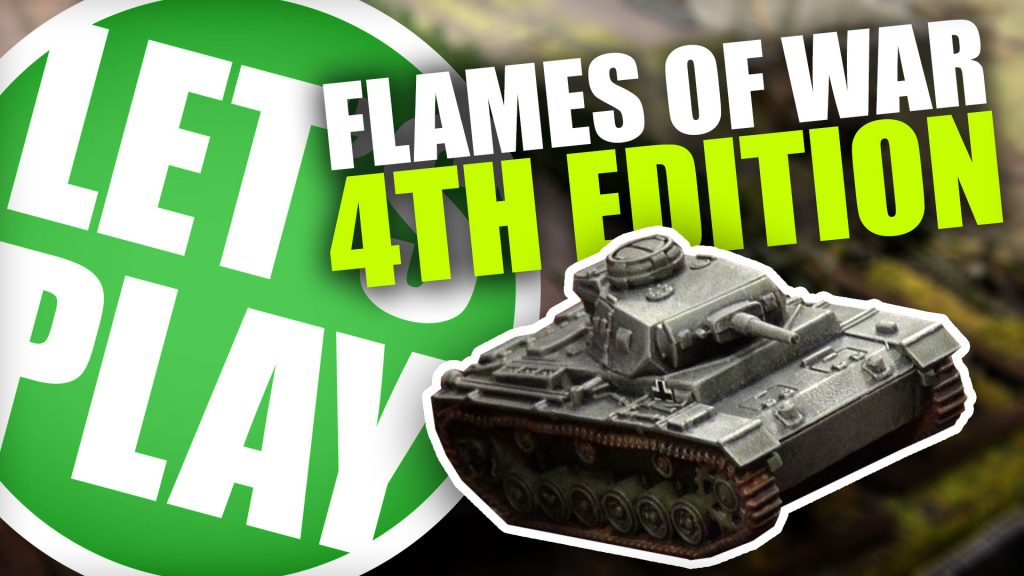 Let's Play: Flames of War 4th Edition