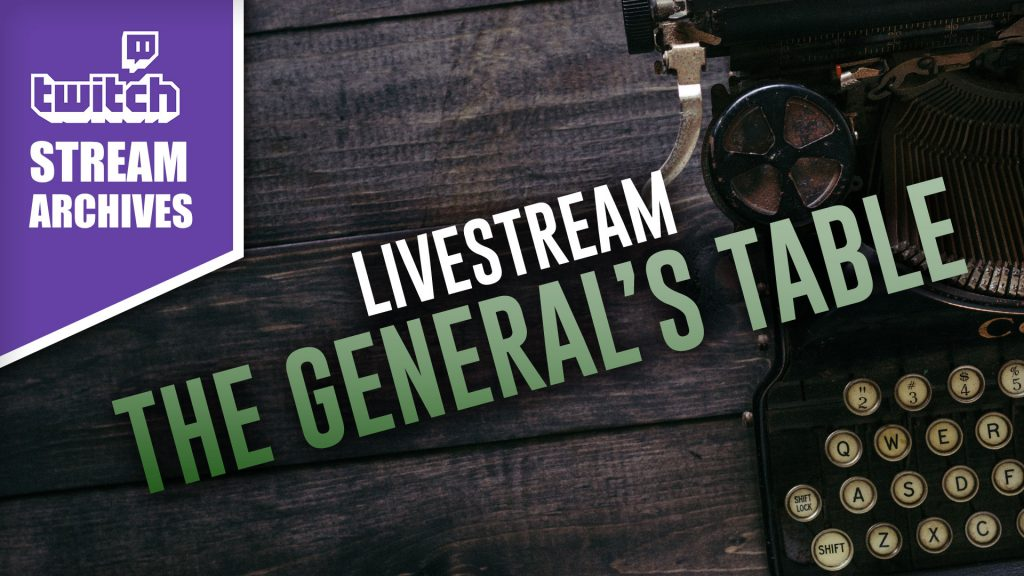 The General's Table with @Oriskany Livestream Today 12pm BST