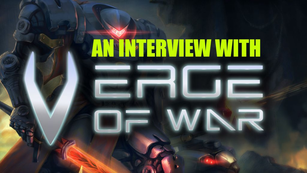 An Interview with Verge of War
