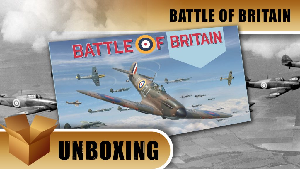 Unboxing: Battle of Britain
