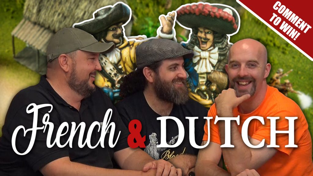 After Action Report: French vs Dutch [Blood & Plunder Week]