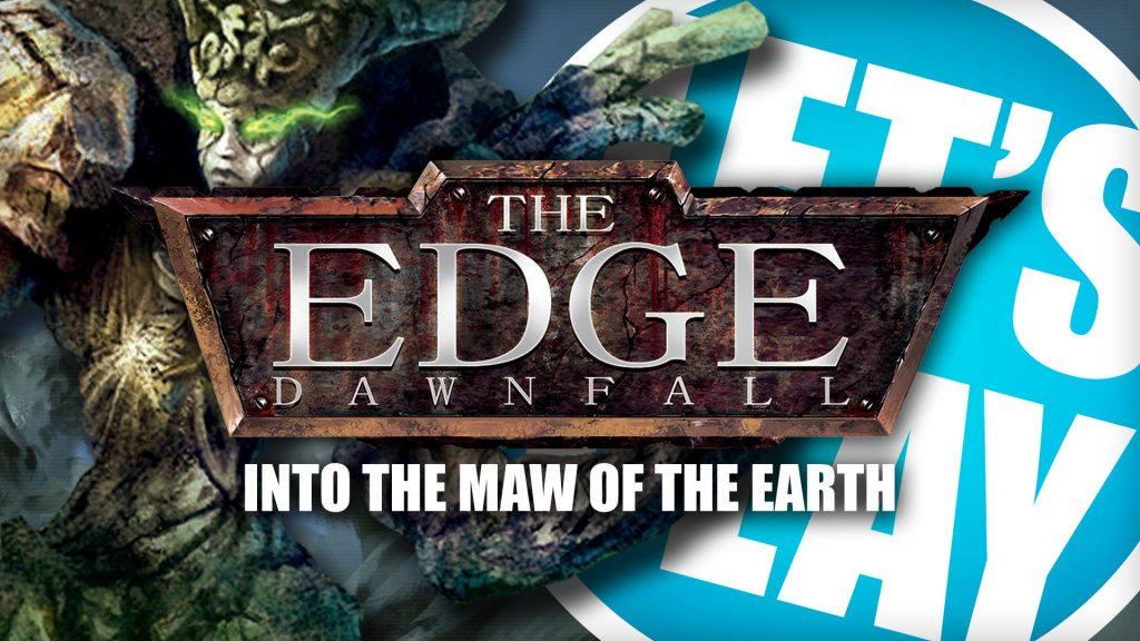 Let's Play: The Edge - Into The Maw Of The Earth