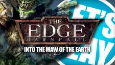Let's Play: The Edge – Into The Maw Of The Earth