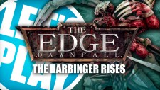 Let's Play: The Edge – Harbinger Rises
