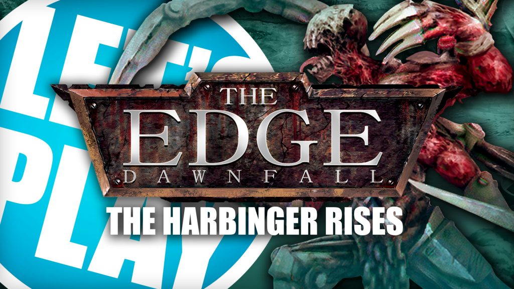 Let's Play: The Edge - Harbinger Rises
