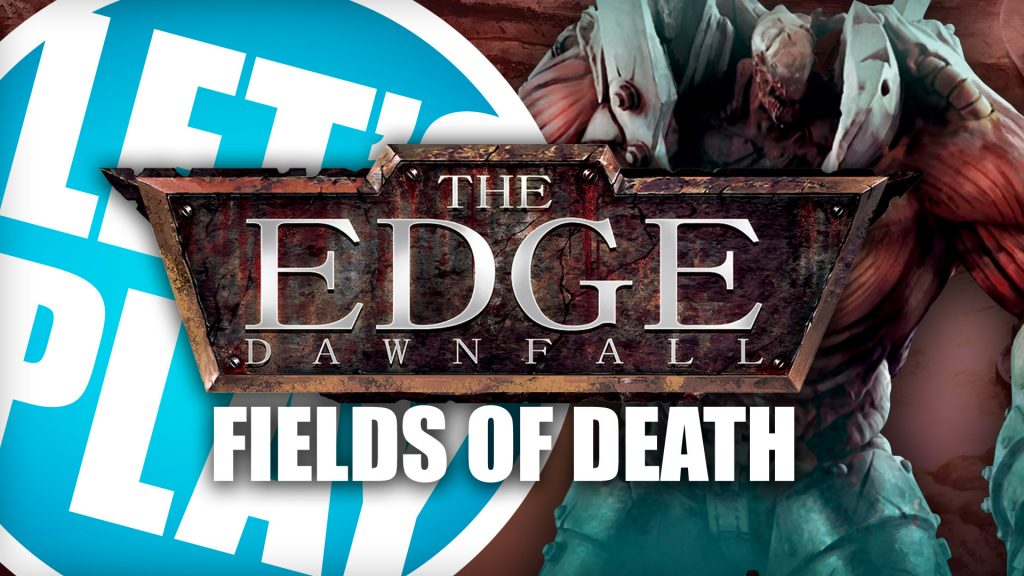 Let's Play: The Edge - Fields of Death