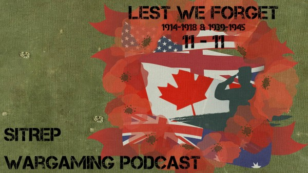 SITREP Podcast Remembrance-Armistince-Veteran's Day Special Episode