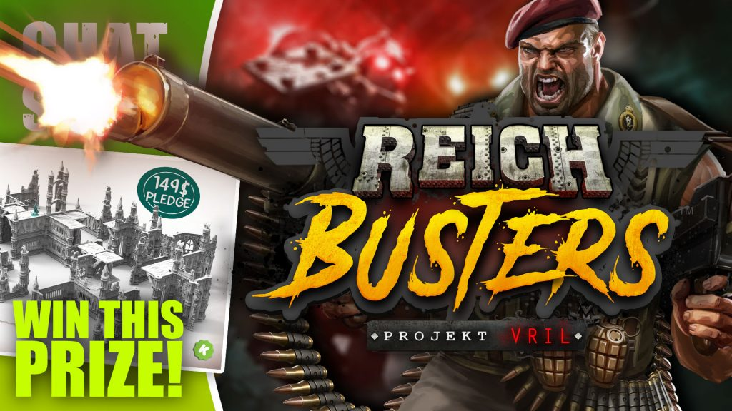 Weekender: Kicking Ass In Reichbusters & Win Rampart Terrain!