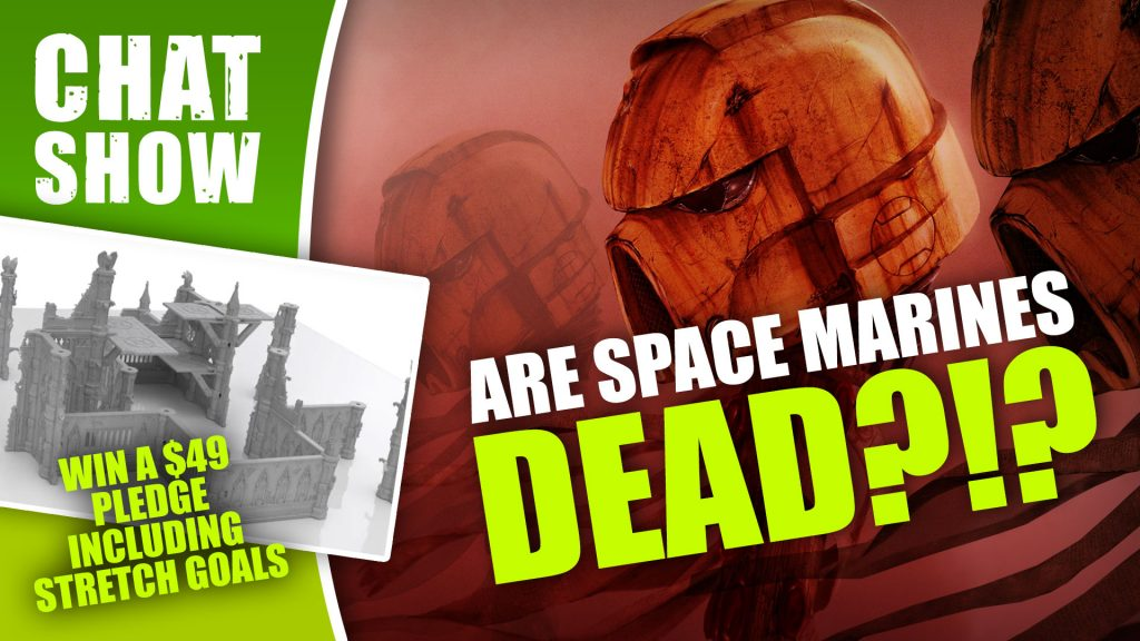 Weekender: Are Space Marines Dead?