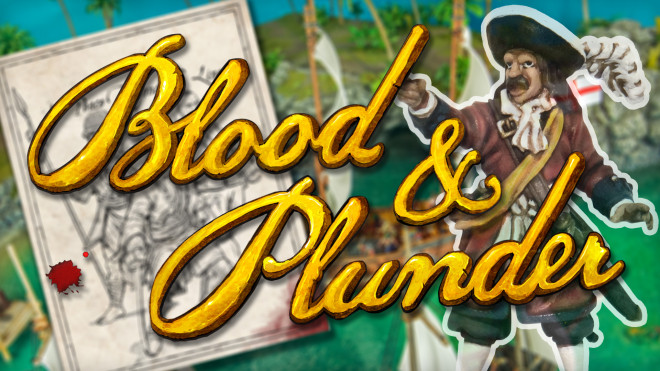 Blood & Plunder Campaign Overview
