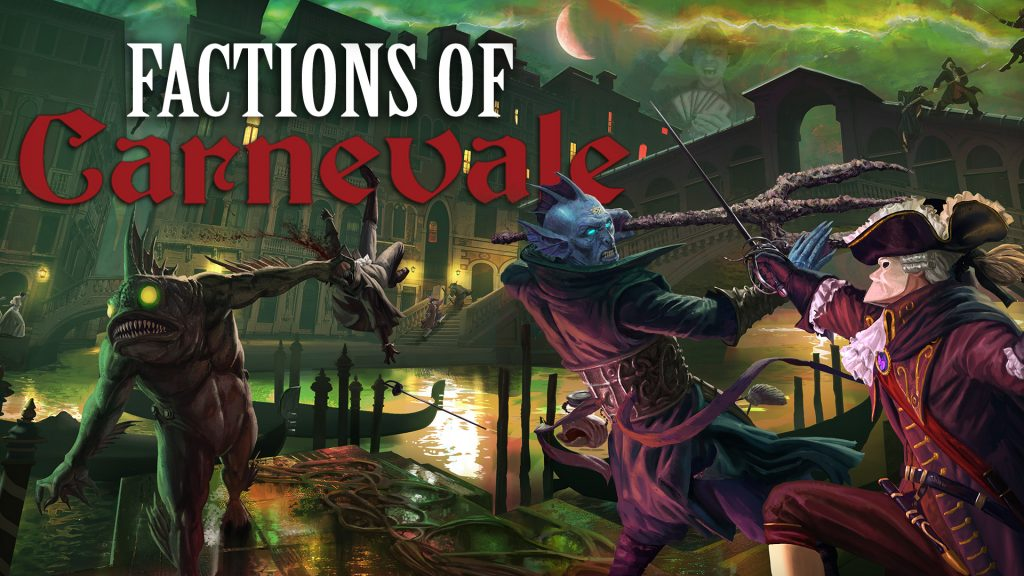 Factions of Carnevale