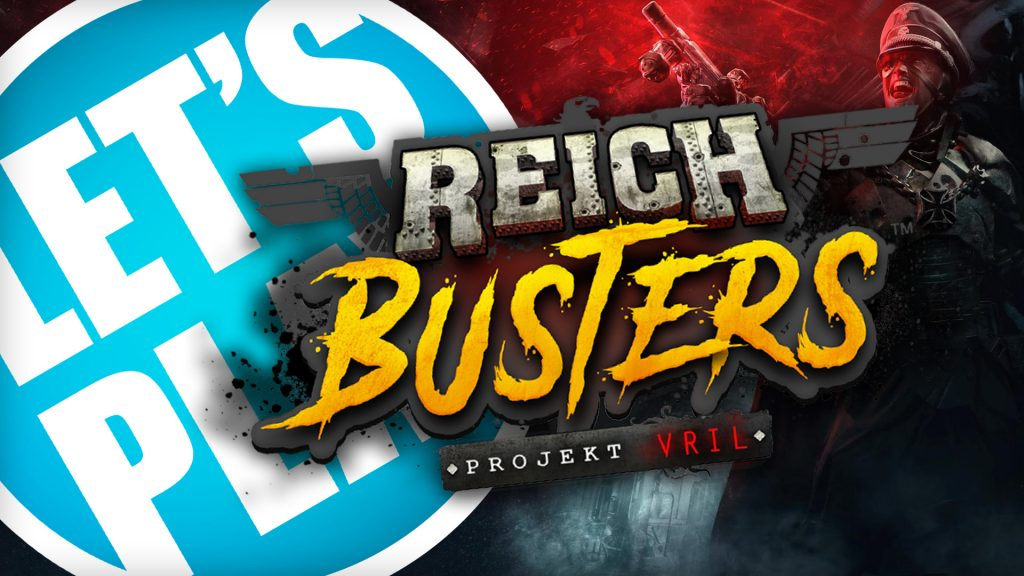 Let's Play: Reichbusters