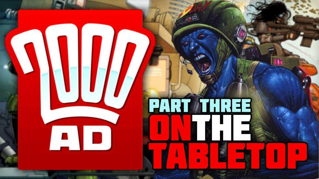 2000AD On The Tabletop: Part Three - The Warlord Games Era