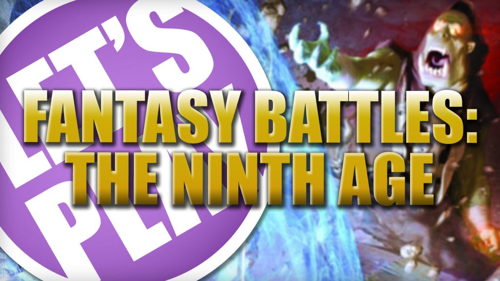 Let's Play: Fantasy Battles The 9th Age