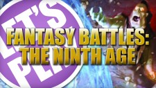 Let's Play: Fantasy Battles – The 9th Age