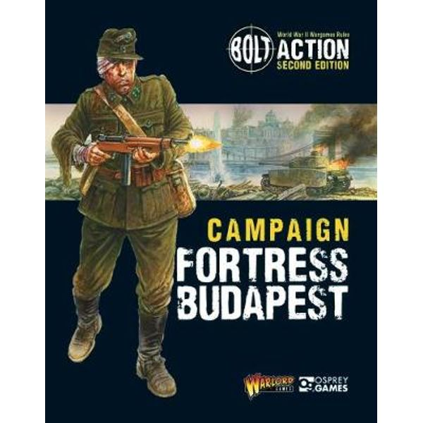 Bolt Action Campaign Fortress Budapest - Warlord Games