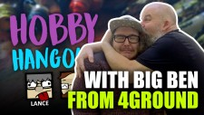 Hobby Hangout With Big Ben From 4Ground [Catch Up Now!]