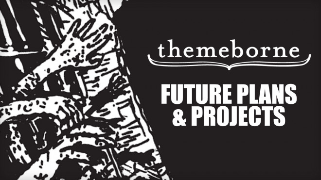 Future Hopes & Dreams For Themeborne