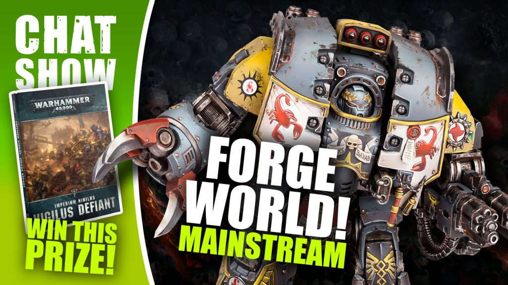 Weekender: Forge World; Time To Go Mainstream?