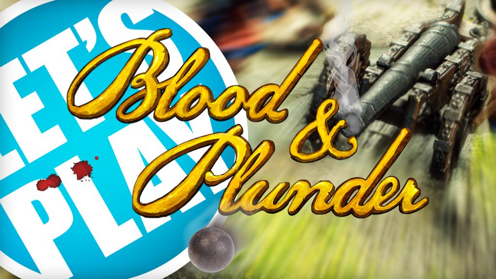 Let's Play: Blood & Plunder - Scots vs Natives