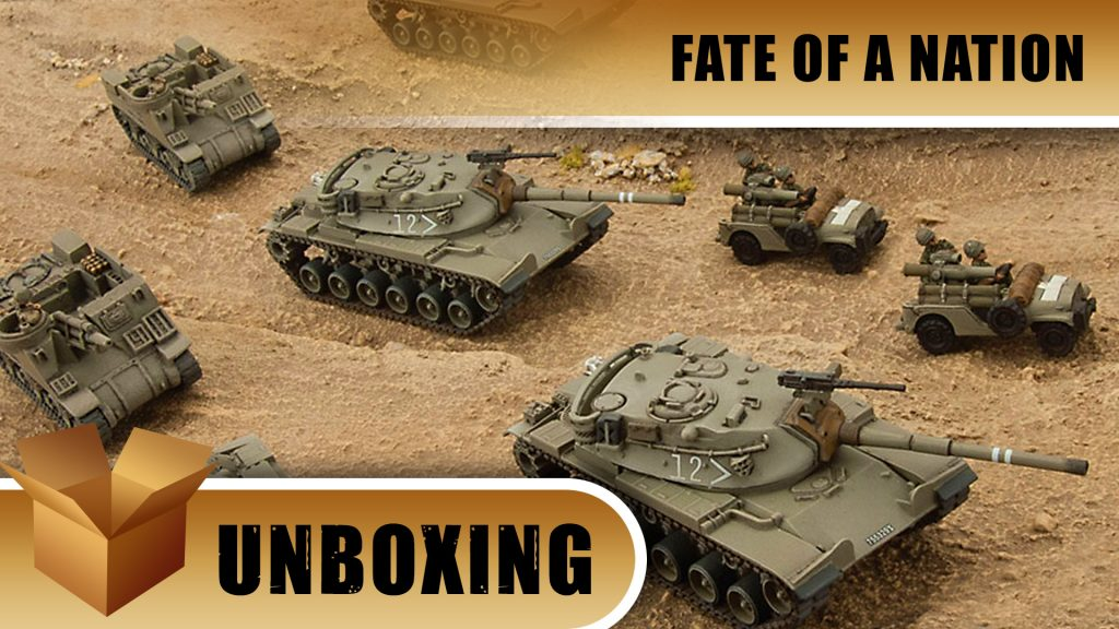Fate of a Nation Unboxing: Israeli Magach-6 Tank Company