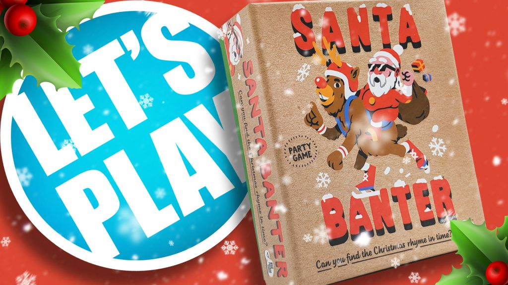 Let's Play: Santa Banter