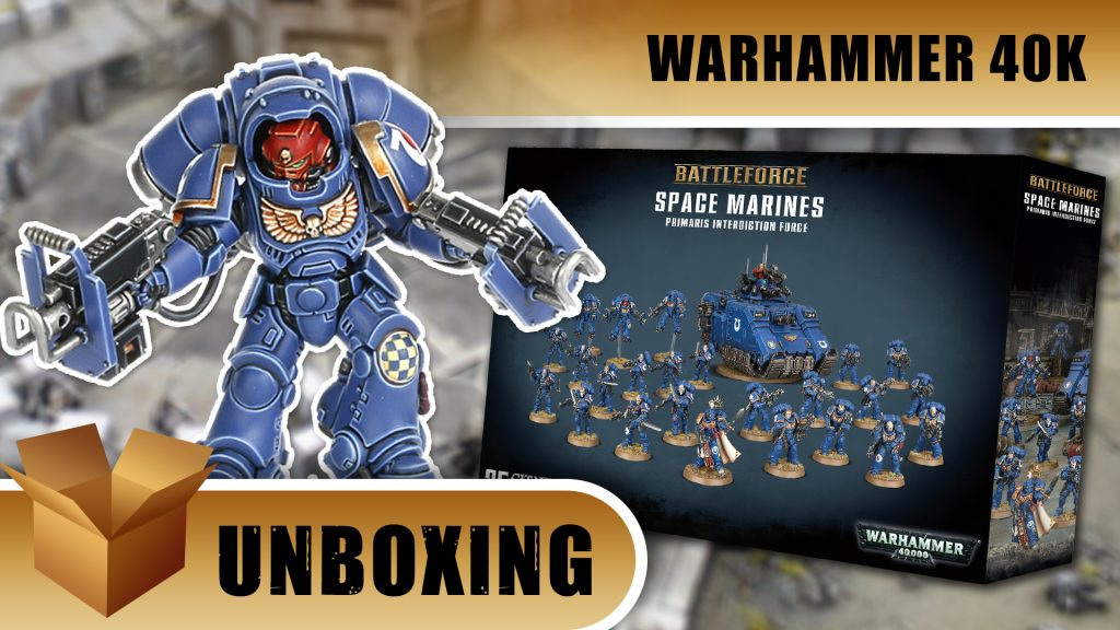 Warhammer 40K Unboxing: Space Marine Primaris Interdiction Force