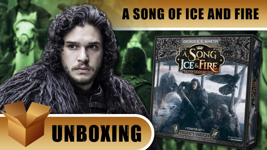 Unboxing A Song of Ice & Fire: Nights Watch Starter Set