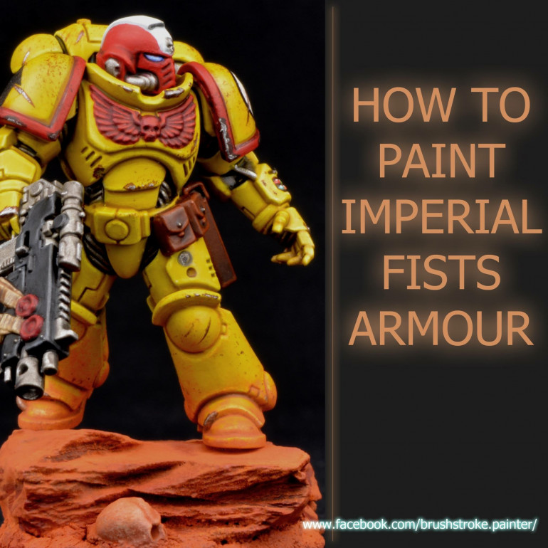 Imperial Fists Paint Guide