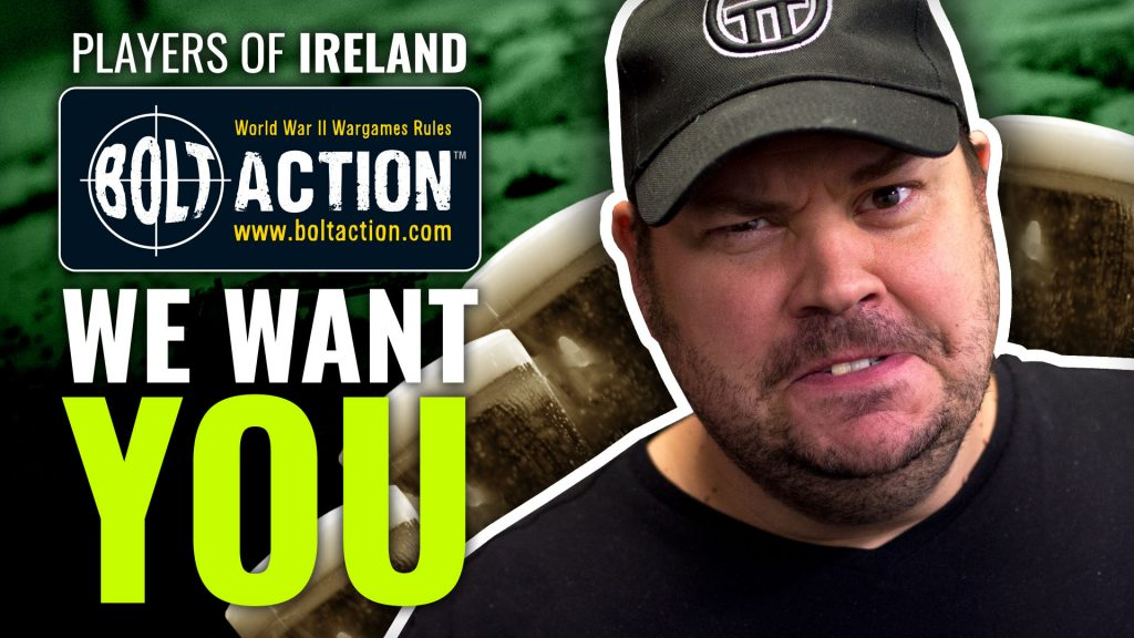 Bolt Action Players of Ireland, OTT Wants You!