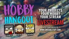 Hobby Hangout Live OnTableTop 12pm GMT