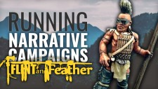 Running A Flint & Feathers Narrative Campaign – Part One