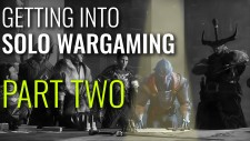 Getting Into Solo Wargaming – Part Two