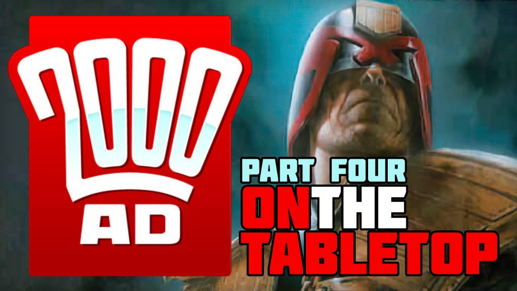 2000AD On The Tabletop: Part Four - Past, Present & Future