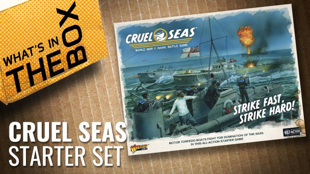Cruel Seas Unboxing: Strike Fast, Strike Hard! Starter Set