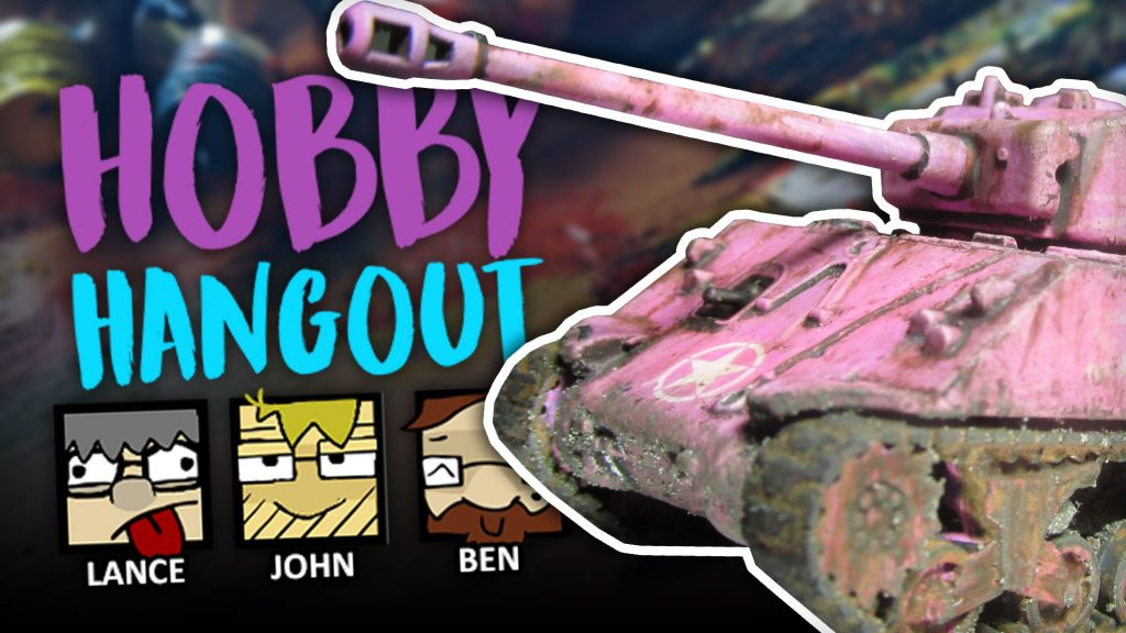 Hobby Hangout Live Wednesday 12pm GMT