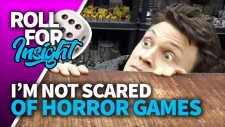 Roll For Insight: Why I'm Not Scared By Horror Games