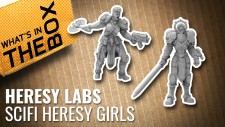 Unboxing: Sci-Fi Heresy Girls