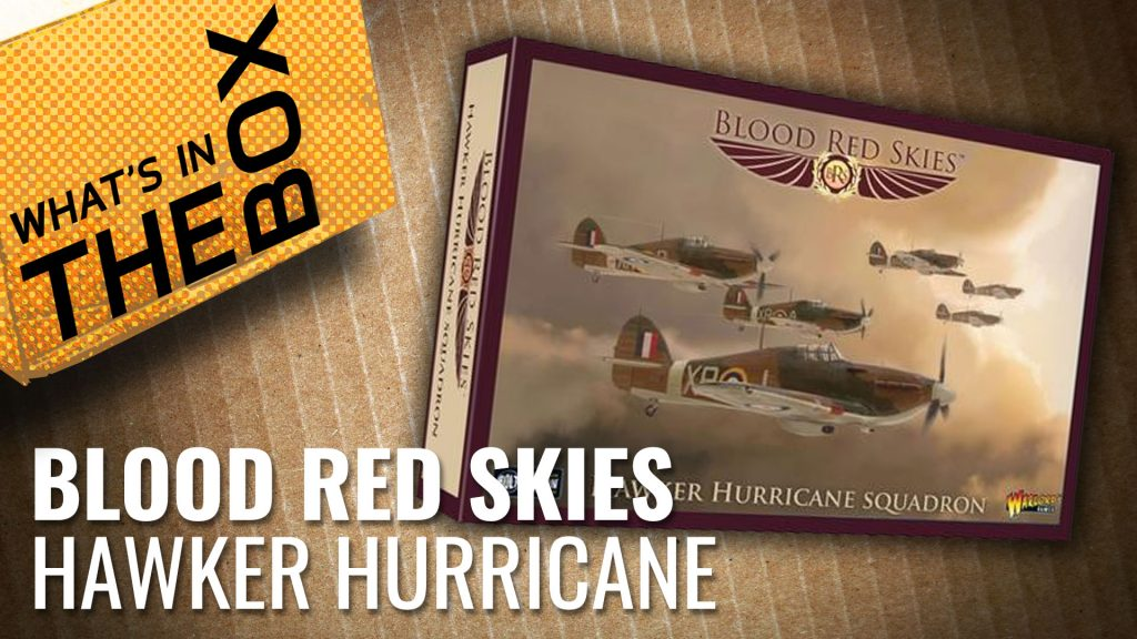 Blood Red Skies Unboxing: Hawker Hurricane