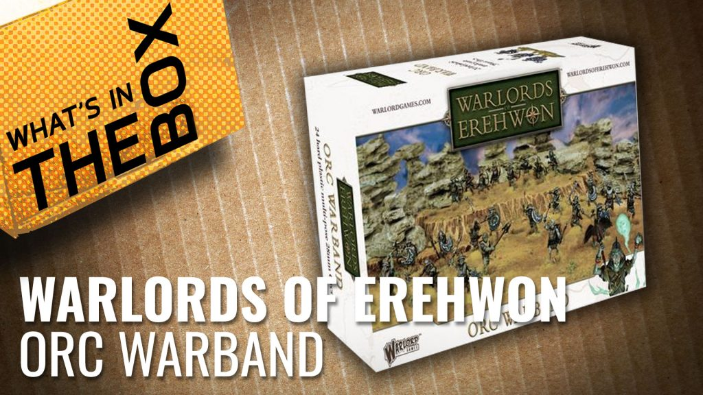 Warlords of Erehwon Unboxing: Orc Warband