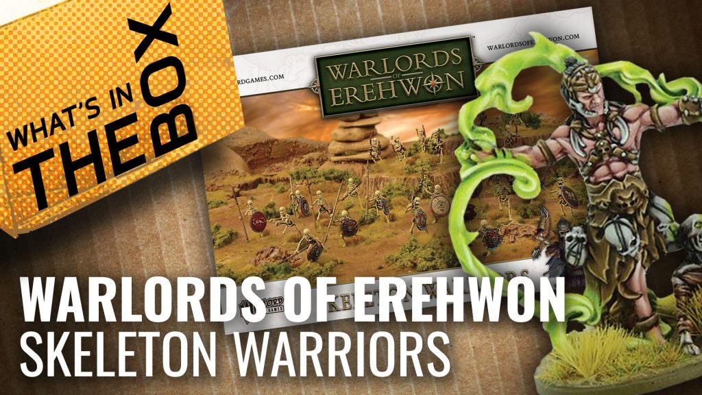 Warlords of Erehwon Unboxing: Skeleton Warriors