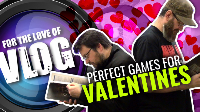 VLOG: Perfect Games For Those Perfect Couples