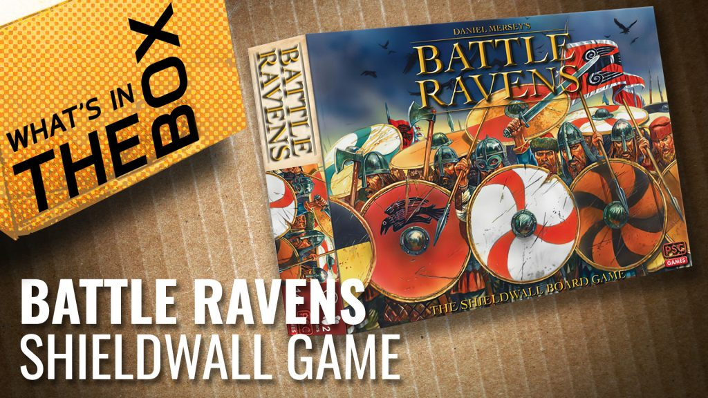 Unboxing: Battle Ravens: The Shieldwall Board Game