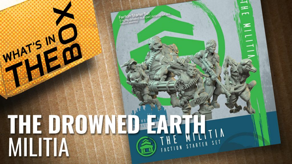 Drowned Earth Unboxing: Militia Starter Set