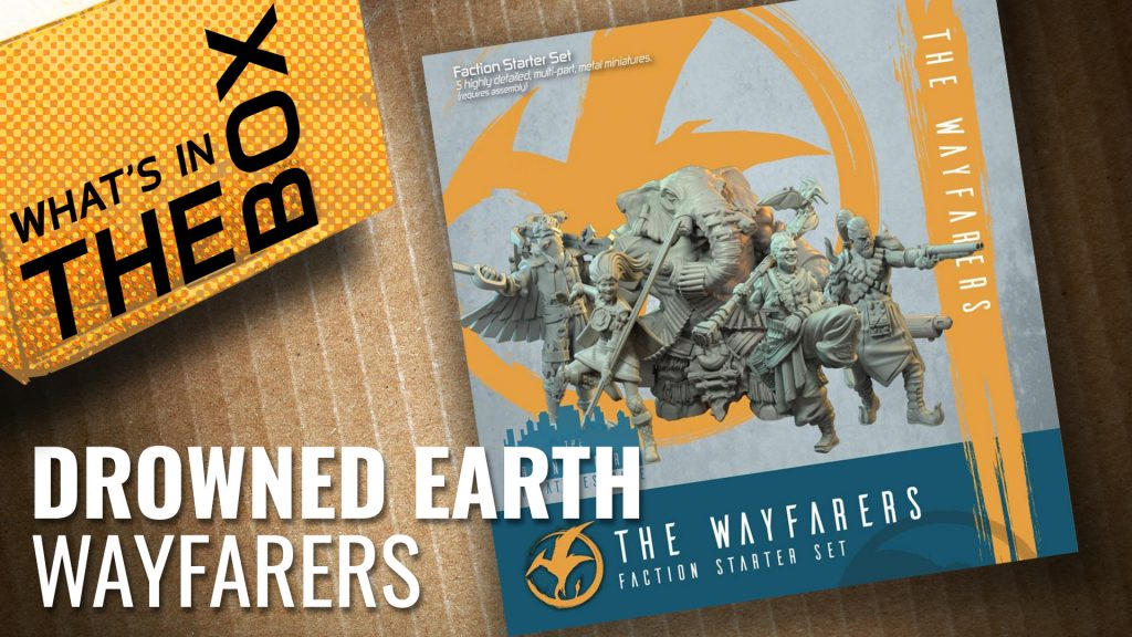 The Drowned Earth Unboxing: Wayfarers