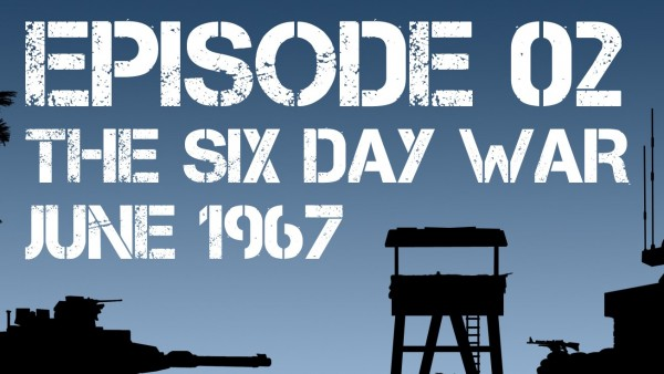 SITREP: OPS Center – Six Day War Part 2