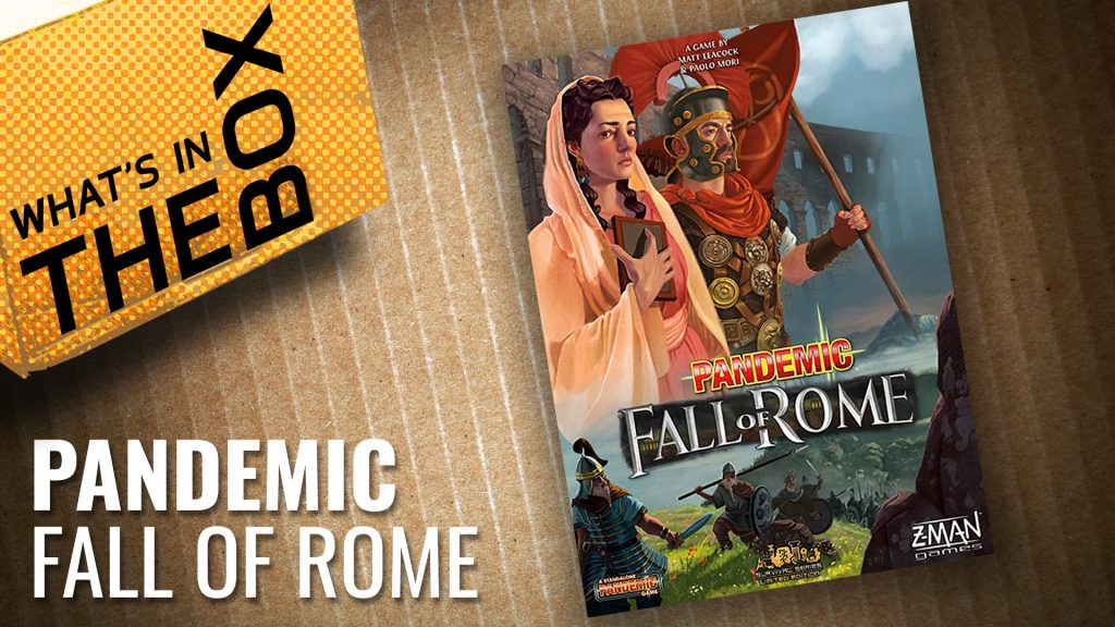 Unboxing: Pandemic - Fall of Rome